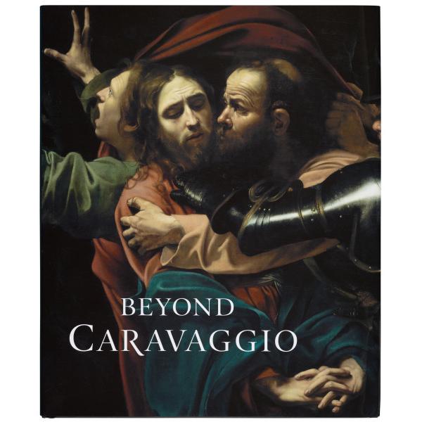 Beyond Caravaggio exhibition book (hardback)