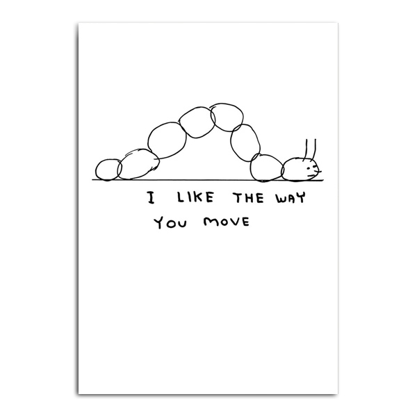 Way you move by David Shrigley greeting card