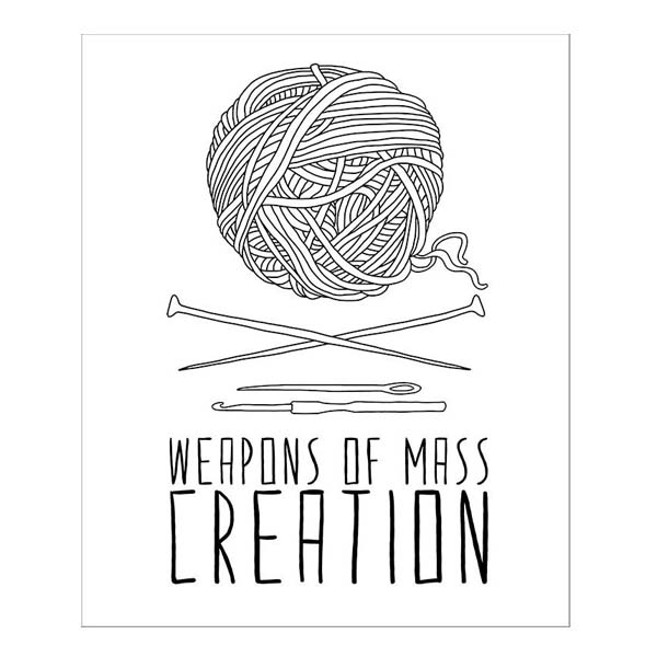 Weapons of mass creation (knitting) greeting card