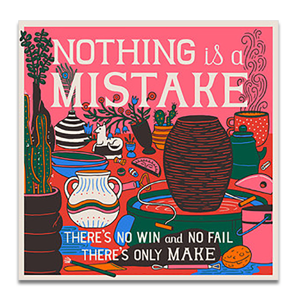 Nothing is a mistake greeting card