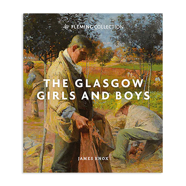 The Glasgow Girls and Boys by James Knox (hardback)
