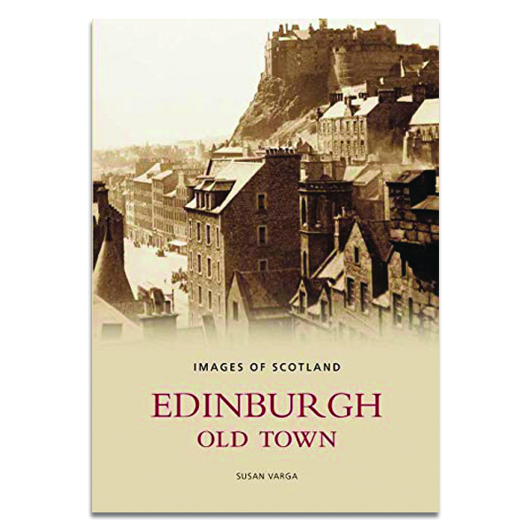 Edinburgh old town: images of Scotland (paperback)