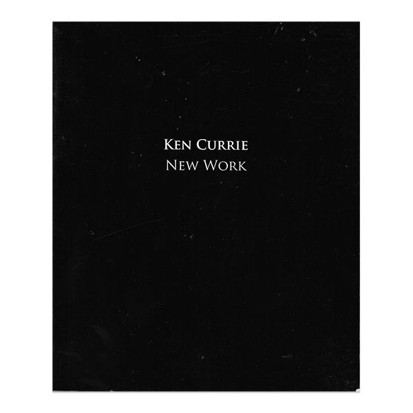 Ken Currie New Work (paperback)