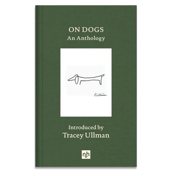 On dogs: An anthology (hardback)