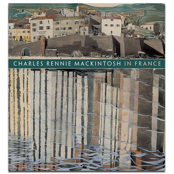 Charles Rennie Mackintosh in France Paperback