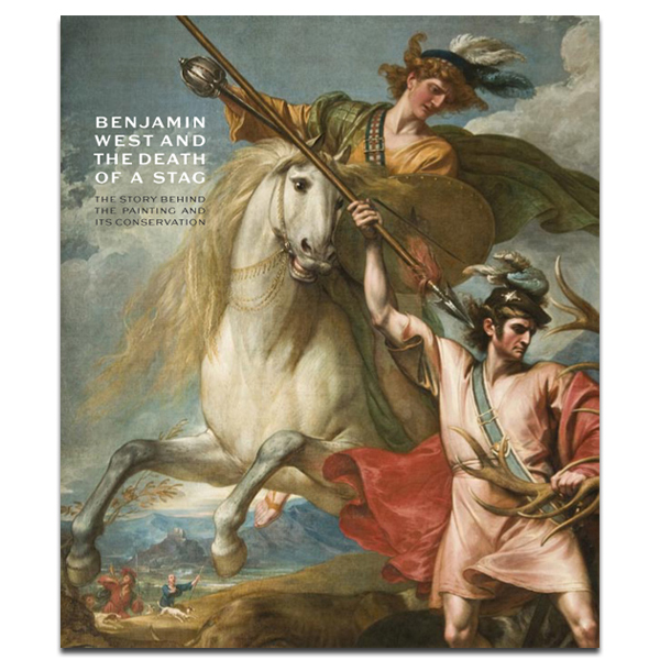 Benjamin West & The Death of the Stag: The Story behind the Painting and its Conservation (paperback)