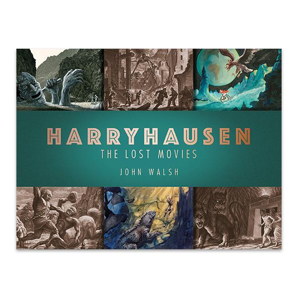 Harryhausen: The lost movies (hardback)