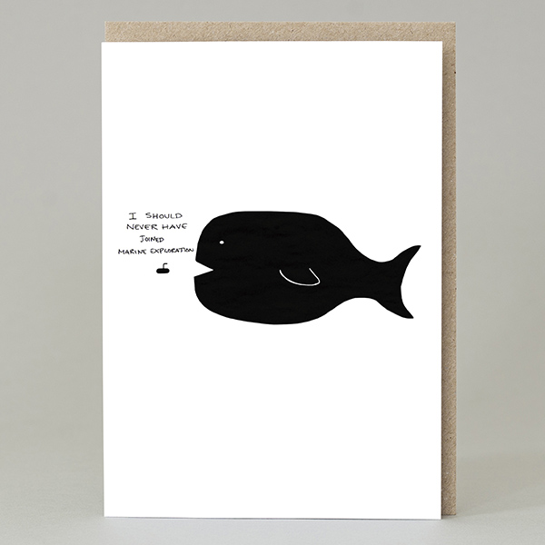 I should never have joined the Marine Exploration greeting card