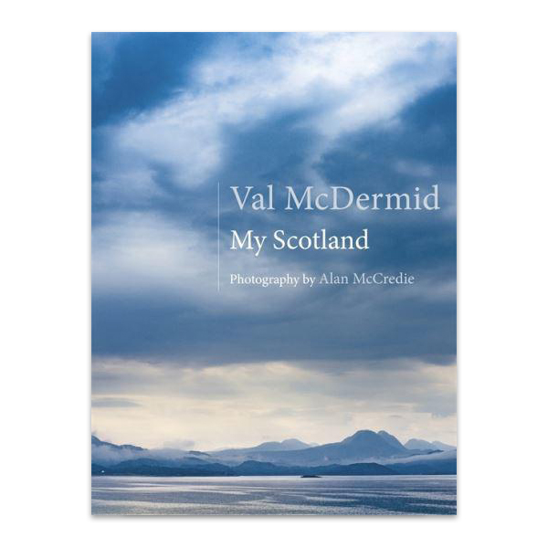 My Scotland by Val McDermid (hardback)