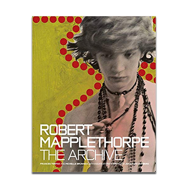 Robert Mapplethorpe - The Archive by Frances Terpak (hardback)