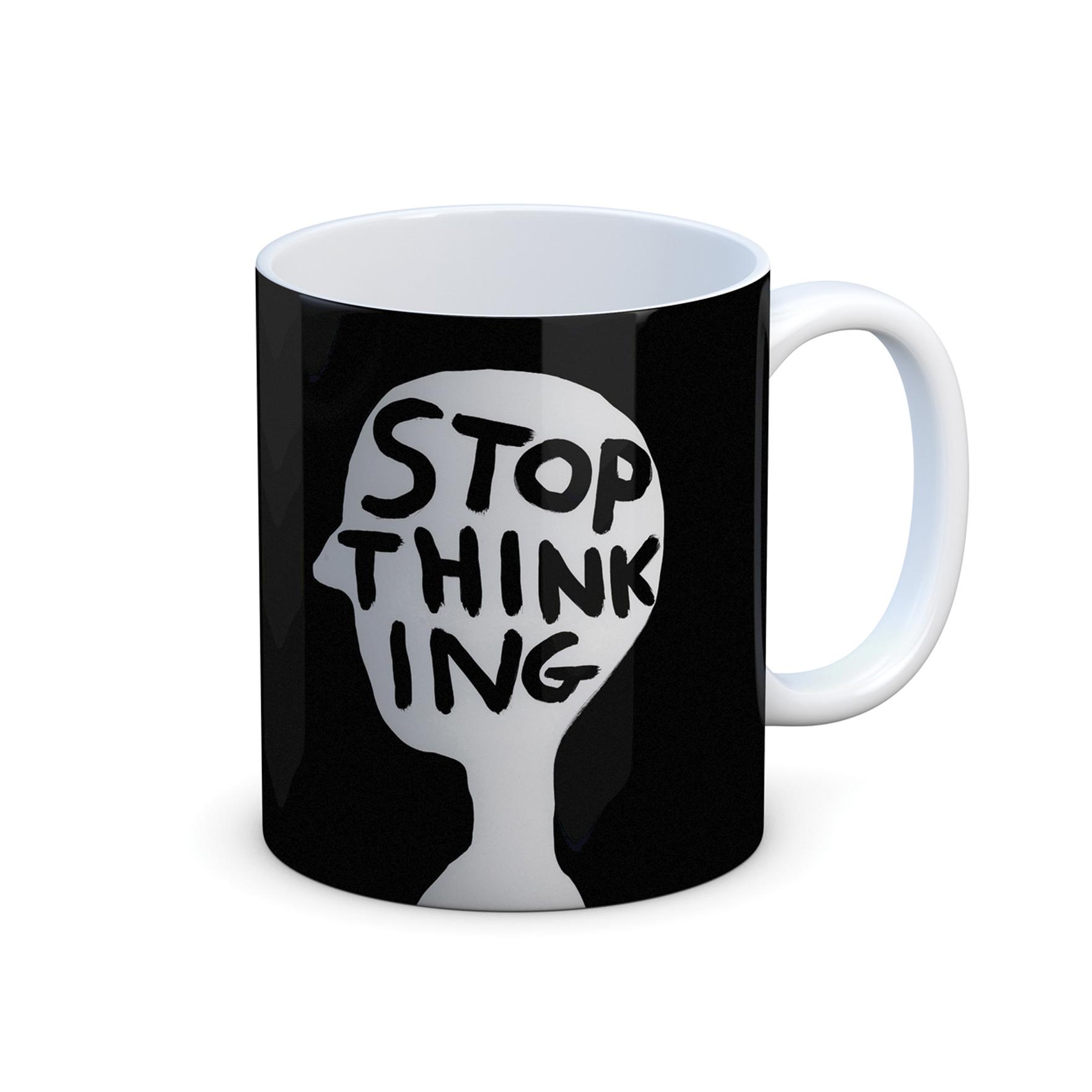 Stop thinking by David Shrigley mug