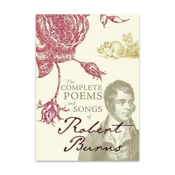 The complete poems and songs of Robert Burns (paperback)