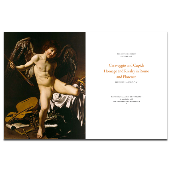 The Watson Gordon Lecture 2016; Caravaggio and Cupid: Homage and Rivalry in Rome and Florence