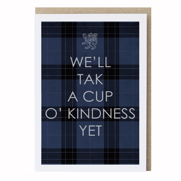We'll tak a cup o' kindness yet greeting card