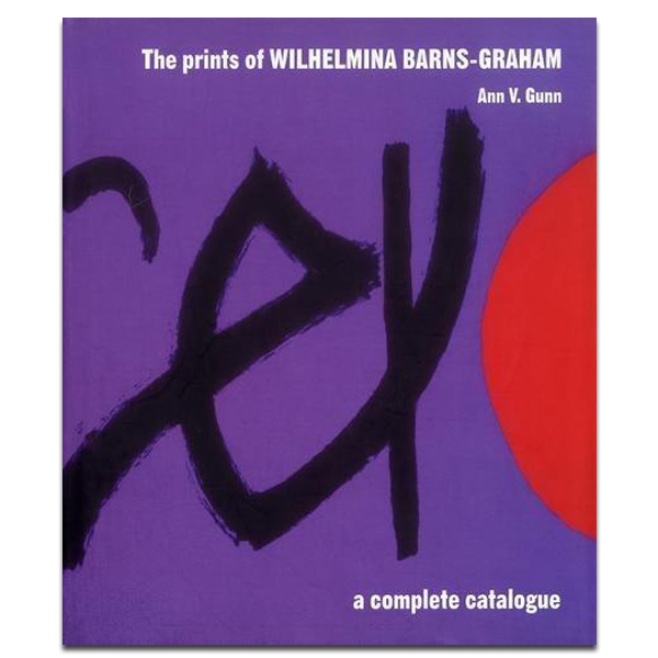 The Prints of Wilhelmina Barns-Graham: A Complete Catalogue
