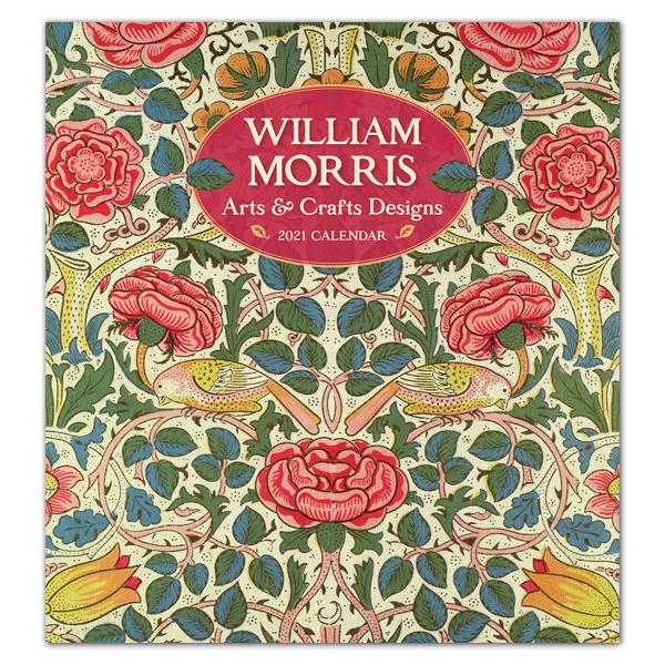 William Morris: Arts & Crafts designs 2021 wall calendar