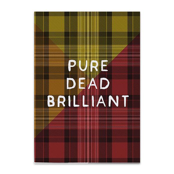 Pure dead brilliant tartan greeting card