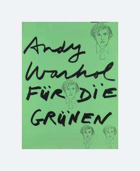 Andy Warhol – Für Die Grünen (1978)