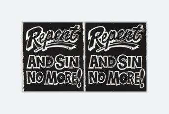Repent and Sin No More! (1985 - 1986)