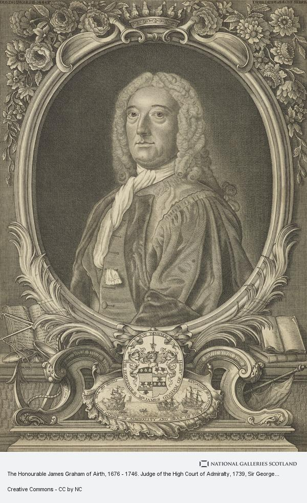 Sir George Chalmers, The Honourable James Graham of Airth, 1676 - 1746. Judge of the High Court of Admiralty