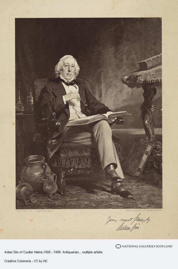 Thomas Annan, Adam Sim of Coulter Mains,1805 - 1868. Antiquarian