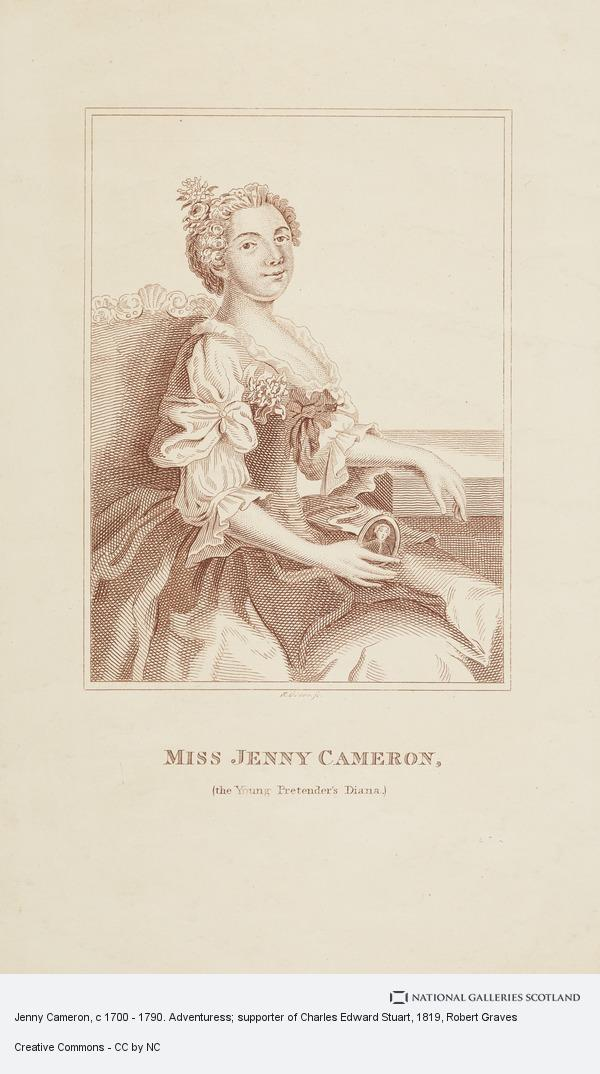 Robert Graves, Jenny Cameron, c 1700 - 1790. Adventuress; supporter of Charles Edward Stuart