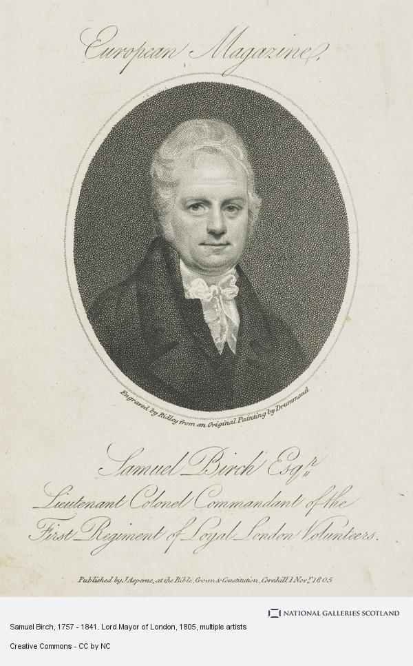 William Ridley, Samuel Birch, 1757 - 1841. Lord Mayor of London