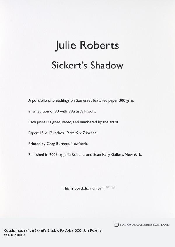 Julie Roberts, Colophon page (from Sickert's Shadow Portfolio)