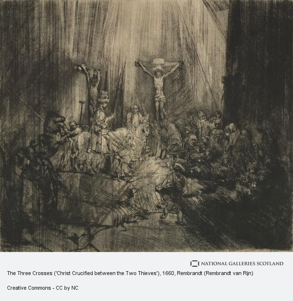 Rembrandt (Rembrandt Harmensz van Rijn), The Three Crosses ('Christ Crucified between the Two Thieves')