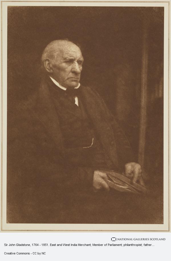 David Octavius Hill, Sir John Gladstone, 1764 - 1851. East and West India Merchant; Member of Parliament; philanthropist; father of William Ewart Gladstone [a]