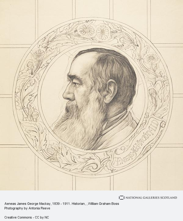 W. Graham Boss, Aeneas James George Mackay, 1839 - 1911. Historian