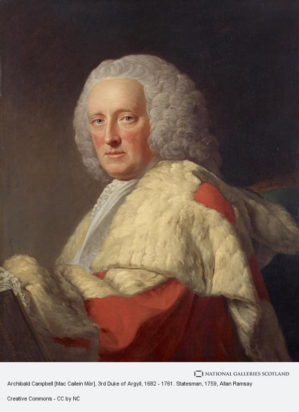 Allan Ramsay, Archibald Campbell [Mac Cailein Mòr], 3rd Duke of Argyll, 1682 - 1761. Statesman (About 1759)