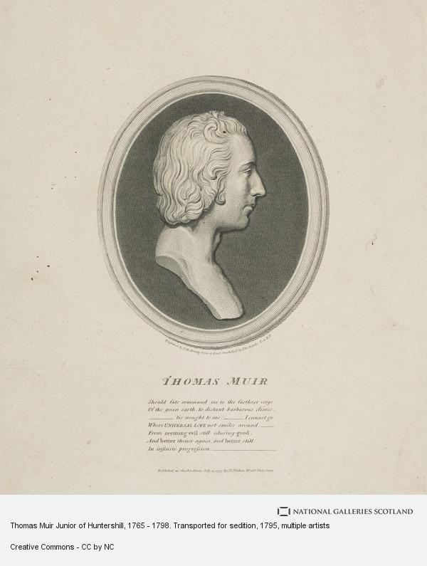 Thomas Holloway, Thomas Muir Junior of Huntershill, 1765 - 1798. Transported for sedition