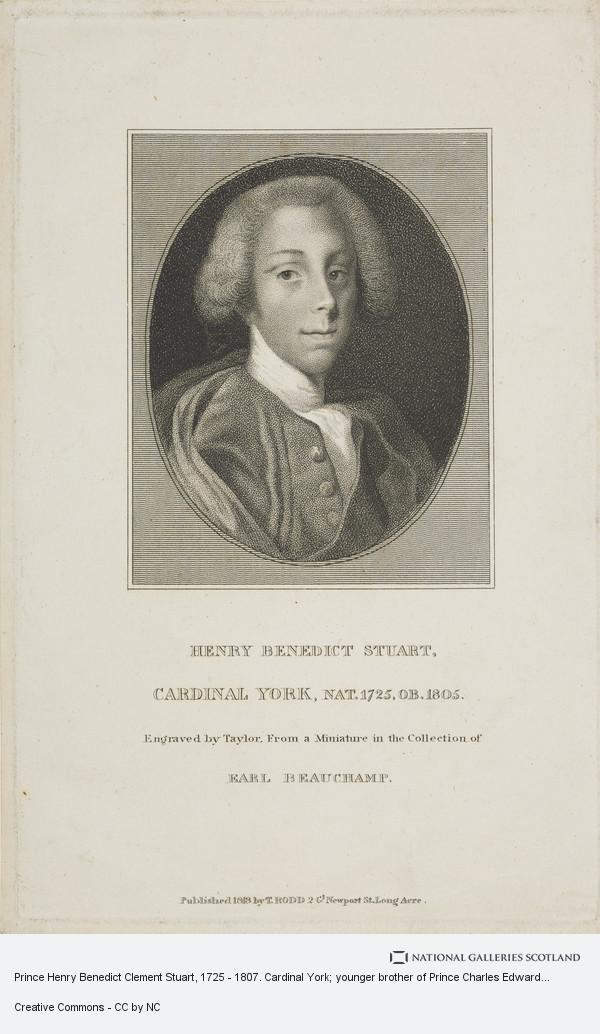Taylor, Prince Henry Benedict Clement Stuart, 1725 - 1807. Cardinal York; younger brother of Prince Charles Edward Stuart