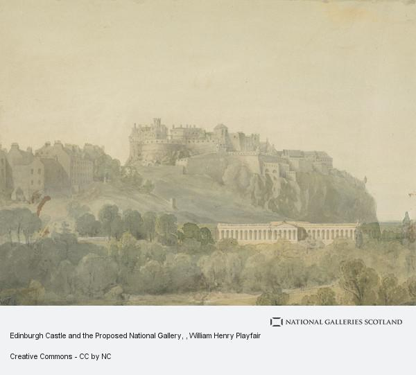 William Henry Playfair, Edinburgh Castle and the Proposed National Gallery