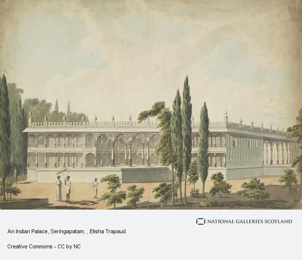 Elisha Trapaud, An Indian Palace, Seringapatam