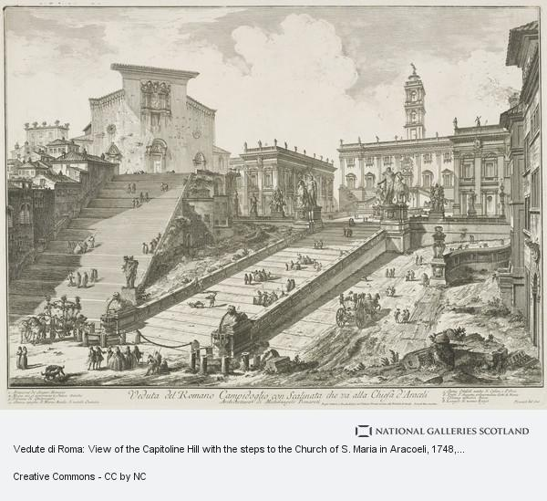 Giovanni Battista Piranesi, Vedute di Roma: View of the Capitoline Hill with the steps to the Church of S. Maria in Aracoeli