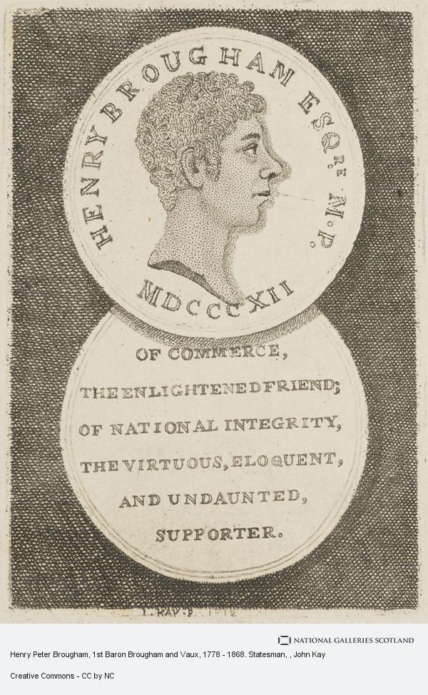 John Kay, Henry Peter Brougham, 1st Baron Brougham and Vaux, 1778 - 1868. Statesman