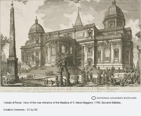 Giovanni Battista Piranesi, Vedute di Roma: View of the rear entrance of the Basilica of S. Maria Maggiore