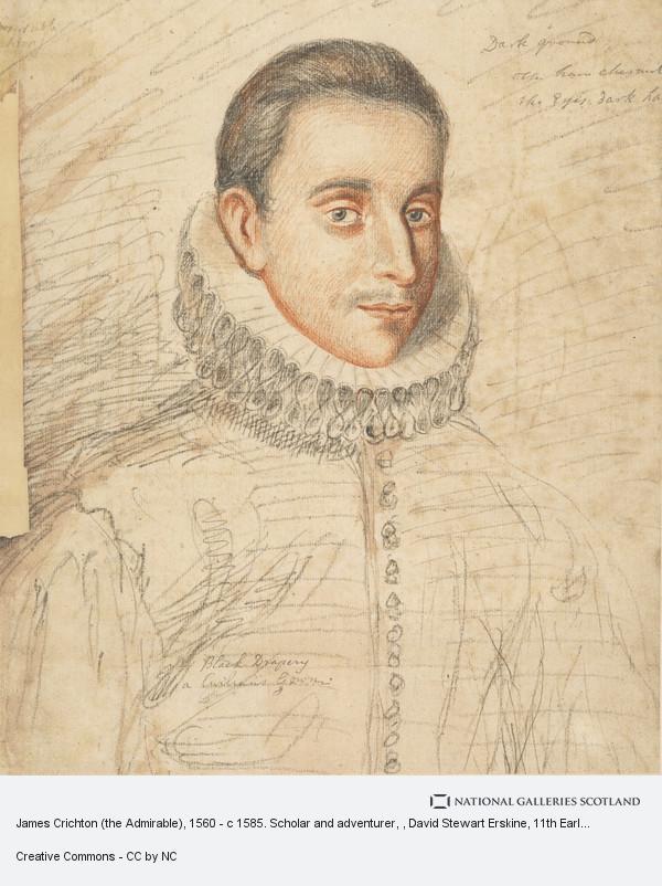 David Steuart Erskine, James Crichton (the Admirable), 1560 - c 1585. Scholar and adventurer