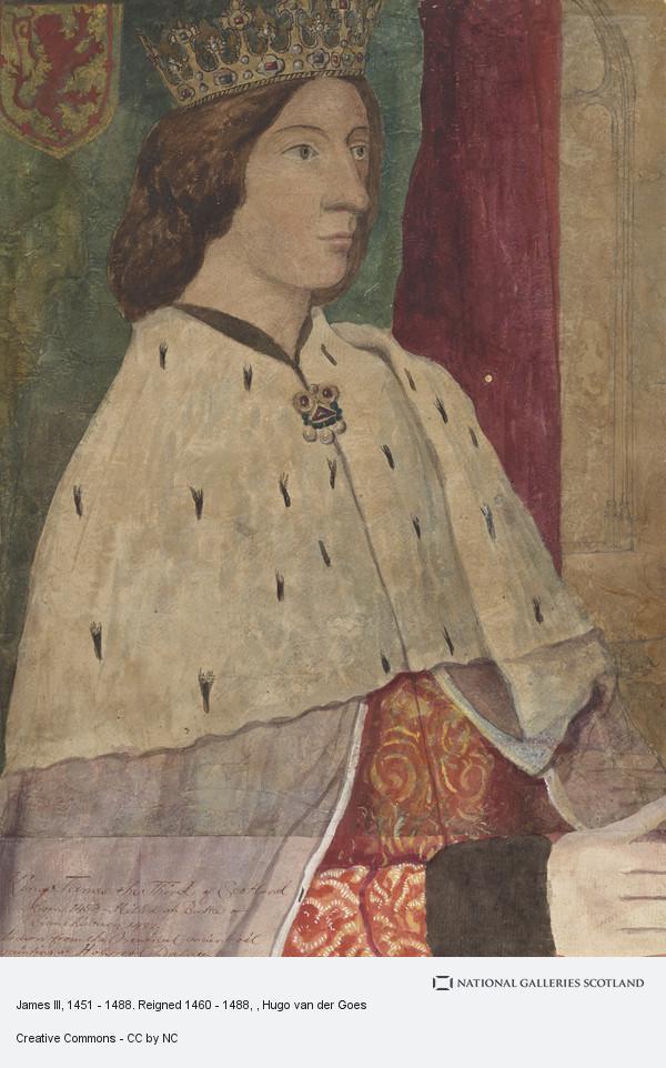 Hugo van der Goes, James III, 1451 - 1488. Reigned 1460 - 1488