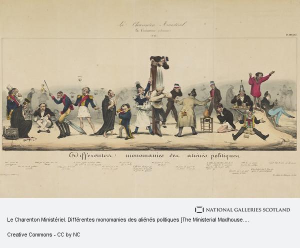 Honoré Daumier, Le Charenton Ministériel. Différentes monomanies des aliénés politiques [The Ministerial Madhouse. Different Obsessions of Deranged Politicians]