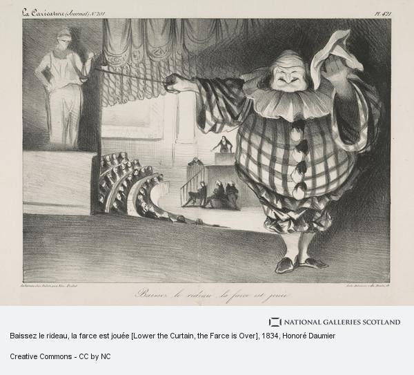 Honoré Daumier, Baissez le rideau, la farce est jouée [Lower the Curtain, the Farce is Over]