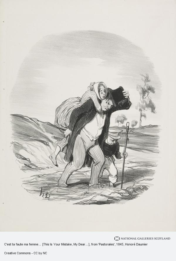 Honoré Daumier, C'est ta faute ma femme… [This Is Your Mistake, My Dear…], from 'Pastorales'