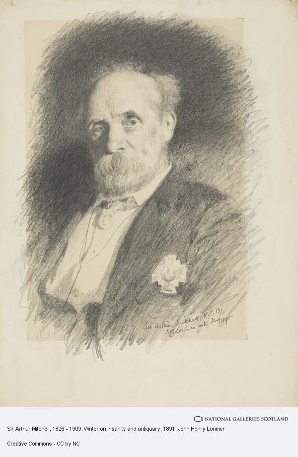 John Henry Lorimer, Sir Arthur Mitchell, 1826 - 1909. Writer on insanity and antiquary