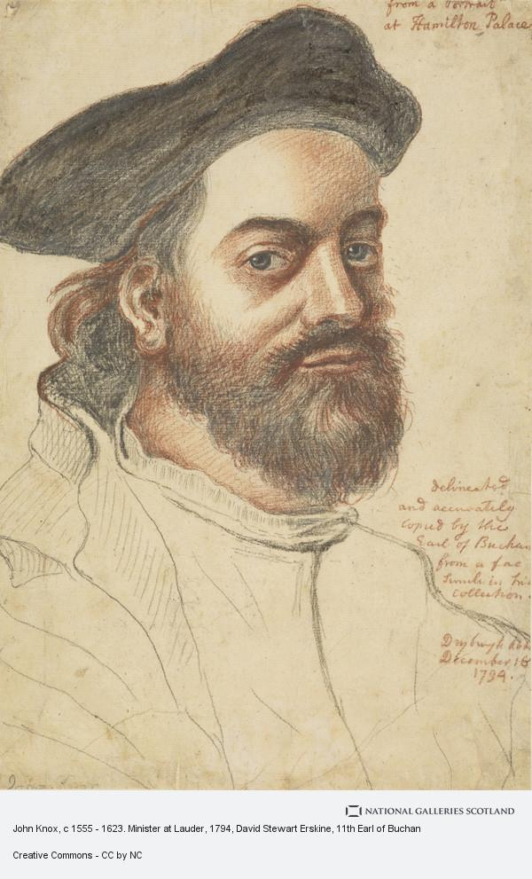 David Stewart Erskine, 11th Earl of Buchan, John Knox, c 1555 - 1623. Minister at Lauder