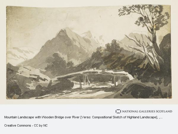 John Knox, Mountain Landscape with Wooden Bridge over River [Verso: Compositional Sketch of Highland Landscape]