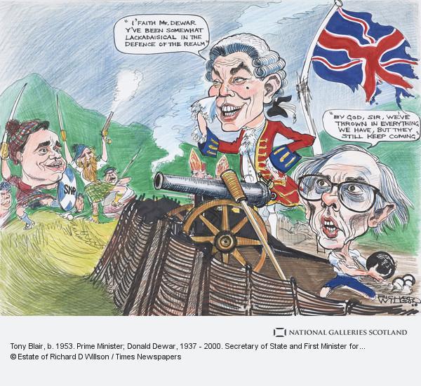 Richard D. Willson, Tony Blair, b. 1953. Prime Minister; Donald Dewar, 1937 - 2000. Secretary of State and First Minister for Scotland; Alex Salmond, b. 1954. Leader...