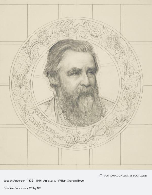 W. Graham Boss, Joseph Anderson, 1832 - 1916. Antiquary