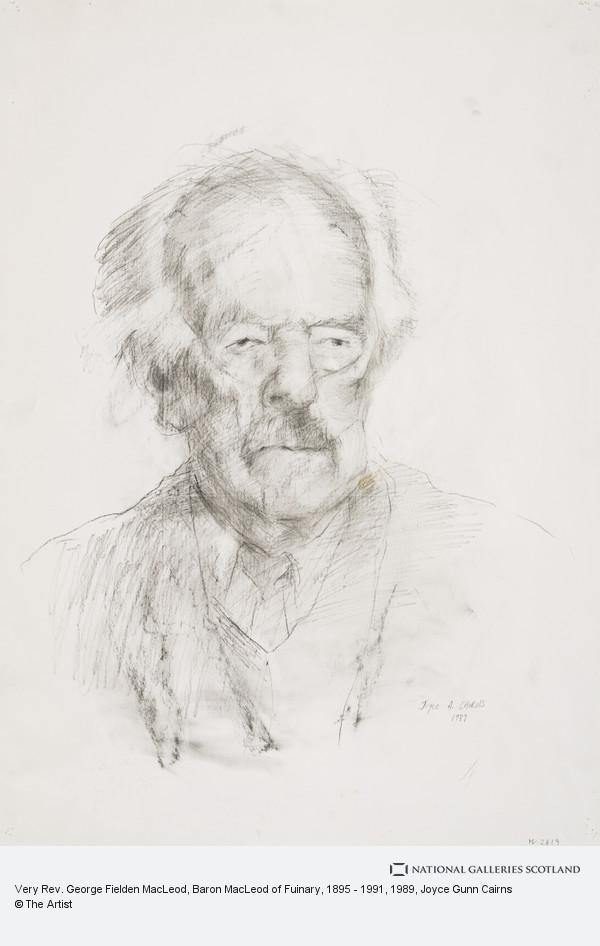 Joyce Gunn Cairns, Very Rev. George Fielden MacLeod, Baron MacLeod of Fuinary, 1895 - 1991